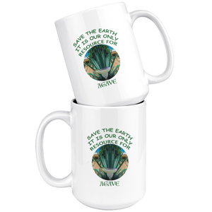 """Save the Earth-It Is Our Only Resource for Agave"" Agave plant behind a Margerita - 15 oz. white ceramic mug"