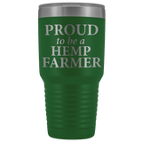 Proud to be a Hemp Hemp Farmer - 30 oz Metal Tumbler