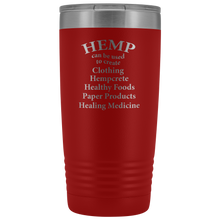 Load image into Gallery viewer, Hemp to Create Clothing, Hempcrete, Healthy Foods, Paper Products and Healing Medicine - 20 oz Tumbler