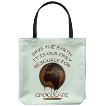 "Load image into Gallery viewer, ""Save The Earth for Chocolate"" Image of a Melting Brown Earth on an 18"" Reusable Tote Bag"