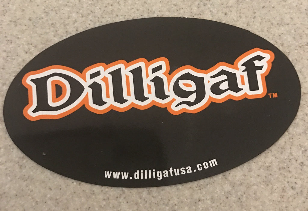 The Original Dilligaf Sticker