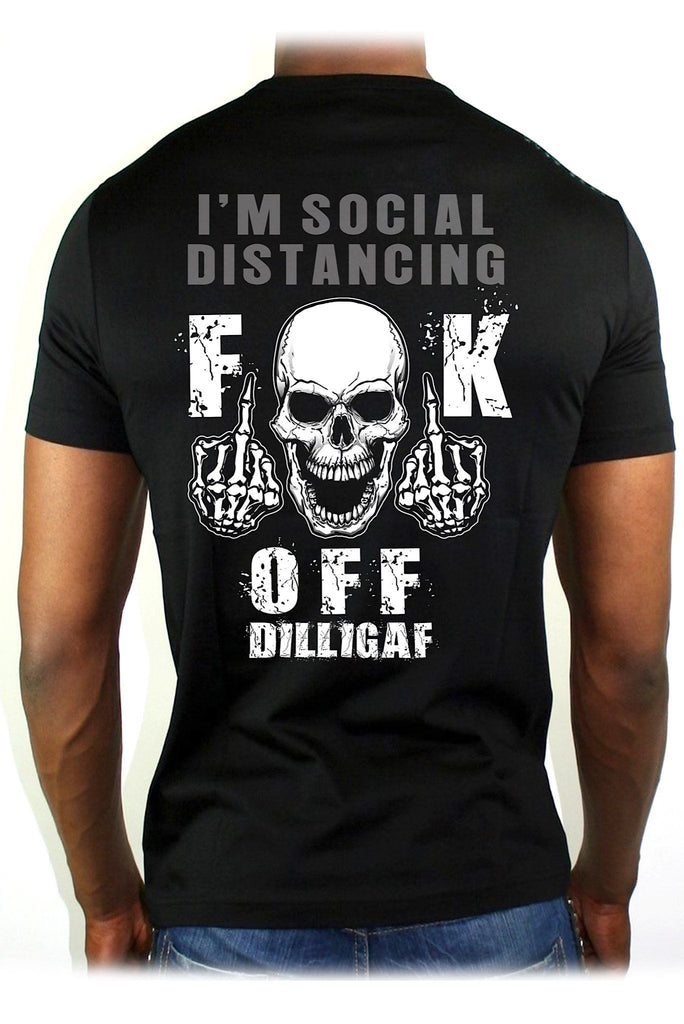 Fuck Off, Im Social Distancing T-Shirt