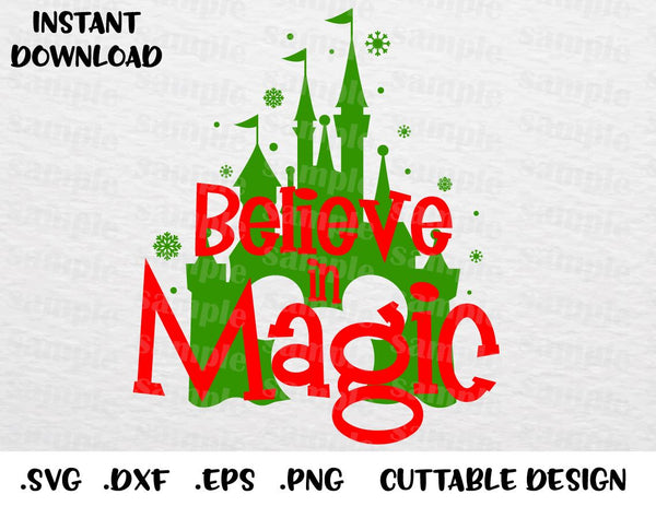 Christmas Quotes Svg.Christmas Castle Quote Believe In Magic Mickey Ears Inspired Cutting File In Svg Esp Dxf Png Formats