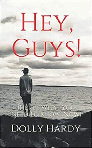 Book - Hey, Guys! (Here's What You Need To Know...Now)