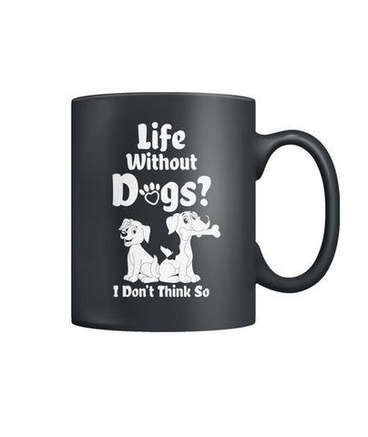 I Dont Think So Color Coffee Mug