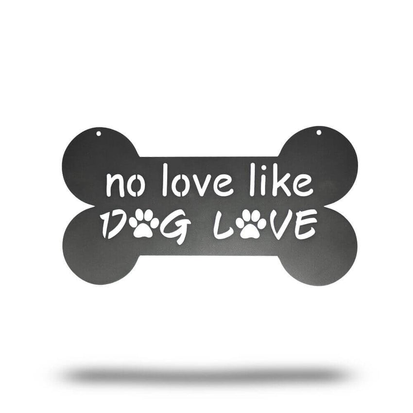 No Love Like Dog Love