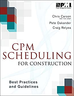 CPM Scheduling for Construction Best Practices and Guidelines ebook