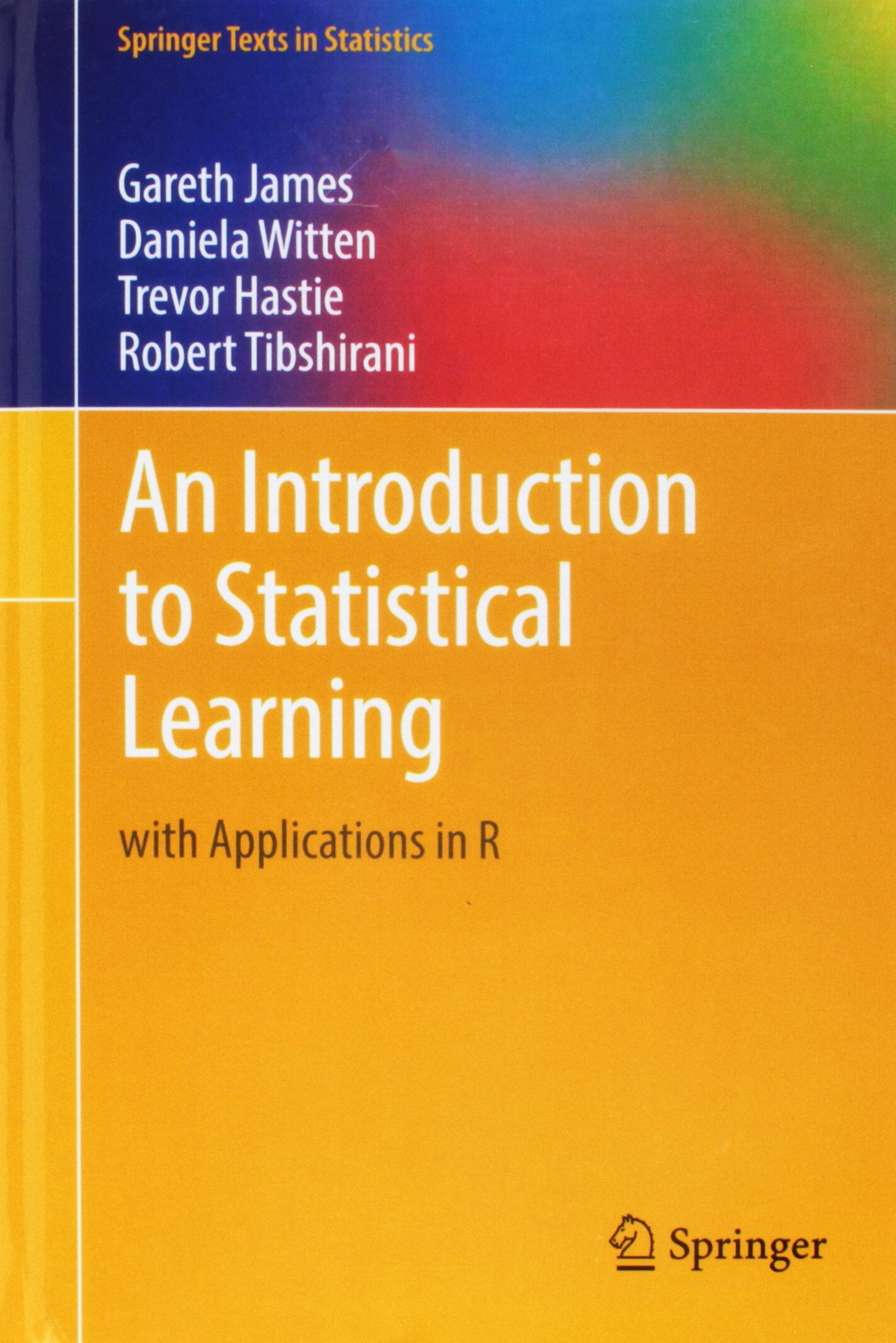 An Introduction to Statistical Learning: with Applications in Hardcover