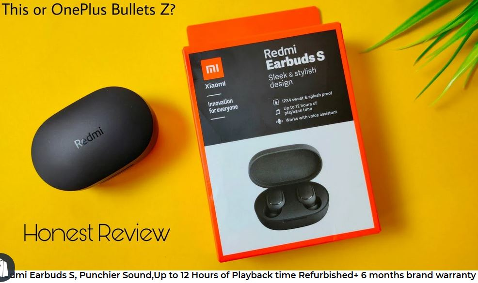 Redmi Earbuds S, Punchier Sound,Up to 12 Hours of Playback time Refurbished+ 6 months brand warranty