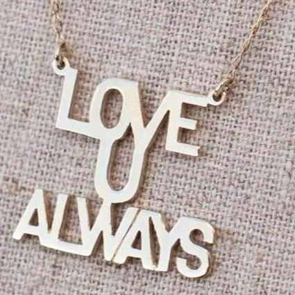 "Love You ""Always"" - 10K Gold Necklace"