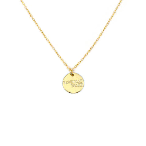 Love You More Gold Coin Necklace