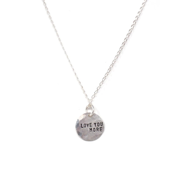 Love You More Hammered Coin Necklace