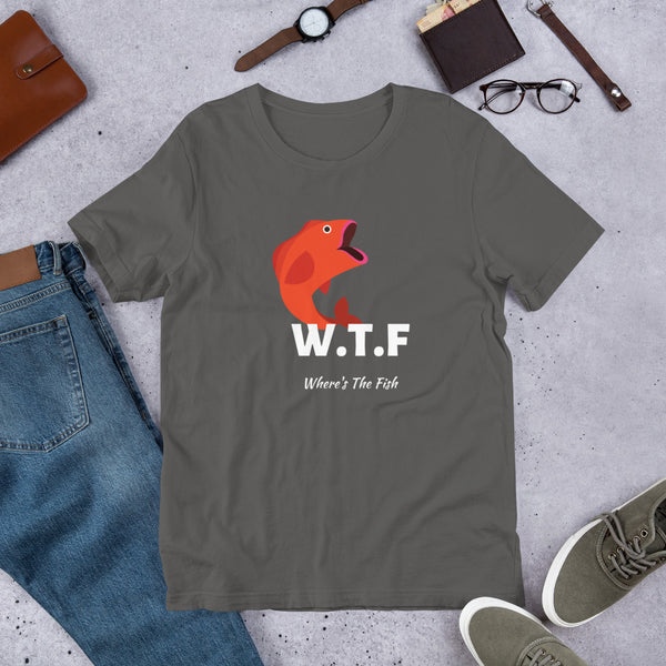 a42cb73c ... Funny Fishing - WTF Where's The Fish Fishing Short-Sleeve Unisex T-Shirt  ...