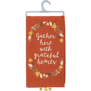Dish Towel - Gather Here With Grateful Hearts
