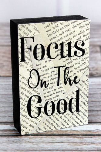 'Focus On The Good' Wood Mini Block Sign