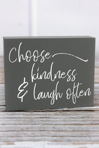 'Choose Kindness & Laugh Often' Wood Block Sign