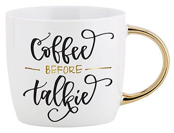 Coffee Before Talkie - Gold Handle Mug