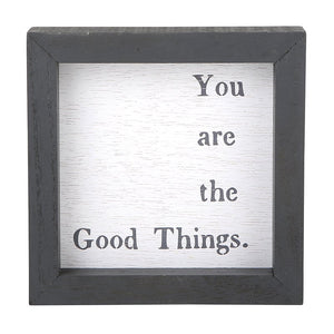 You Are The Good Things