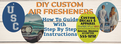 Personalized Air Fresheners How To Guide with Step by Step Instructions