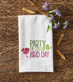 Party Like It's Your Bird Day Towel