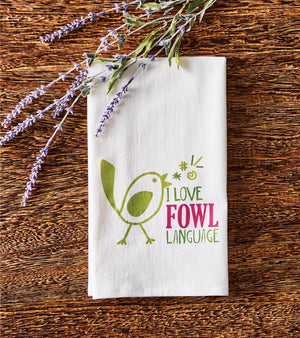 I Love Fowl Language Towel