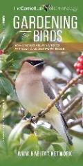 Gardening for Birds Folding Pocket Guide providing guidance for enhancing your yard to attract and support birds