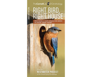 Right Bird, Right House Folding Pocket Guide how to provide a safe space for birds to raise their young