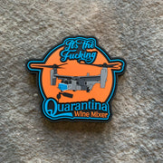 It's the QUARANTINA wine mixer V-22 Osprey PVC Patch