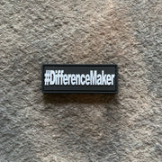#DifferenceMaker Glow in the Dark PVC Patch