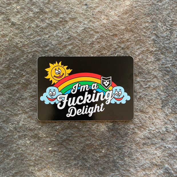 I'm a Fucking Delight Vinyl Decal