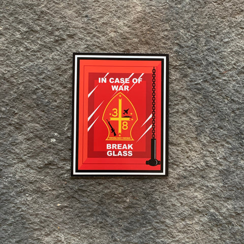 In Case of War Break Glass 3/8 Vinyl Decal