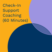 Check-In Support Coaching (60 Minute)