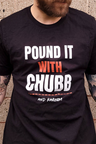 Pound It With Chubb and Kareem Shirt