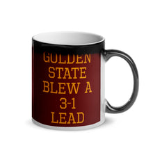 Load image into Gallery viewer, Golden State Blew A 3-1 Lead Glossy Magic Mug