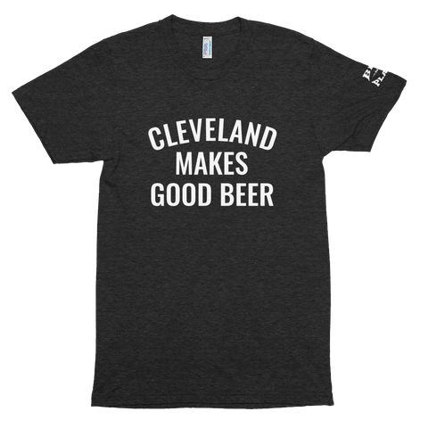 CLEVELAND MAKES GOOD BEER Unisex Tri-Blend Track Shirt