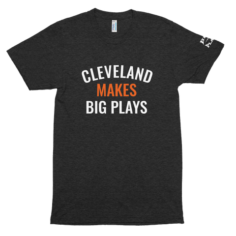 CLEVELAND MAKES BIG PLAYS- Football Unisex Tri-Blend Track Shirt