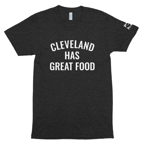 CLEVELAND HAS GREAT FOOD Unisex Tri-Blend Track Shirt
