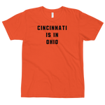 Cincinnati is in Ohio T-Shirt