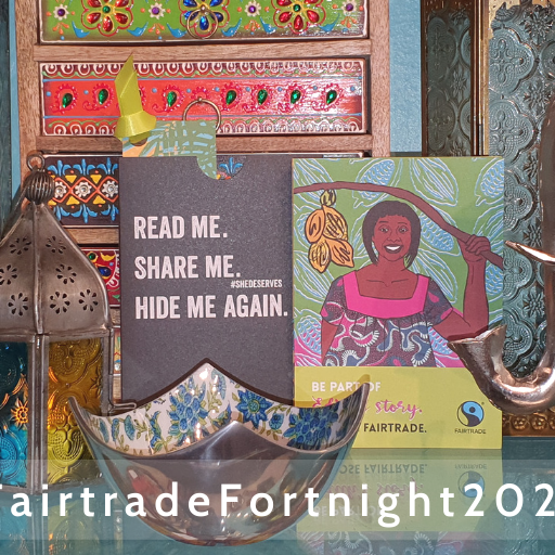 Fairtrade Fortnight  24th February to 8th March 2020