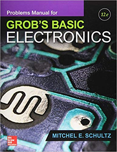 Pdf Problems Manual For Use With Grob S Basic Electronics Instant
