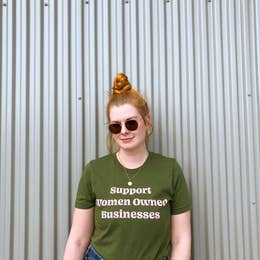 Support Woman Owned Businesses Tee