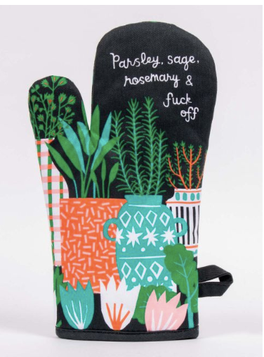 Parsley, Sage, Rosemary, F*ck Off - Oven Mitt