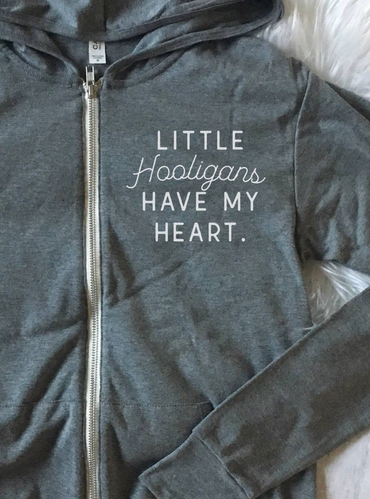 A Little Hooligan Has My Heart Zip Up