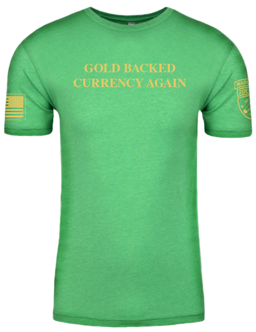 Want to actually Make America Great Again? Gold Backed Currency is how you do it. New MAGA Parody Tee by Wargasm Clothing Company. A Combat Veteran Owned Business. Our currency has been devalued. Fiat money is unreliable.  Thanks FDR. Be a walking history lesson with our GOLD BACKED CURRENCY AGAIN Parody Tshirt.