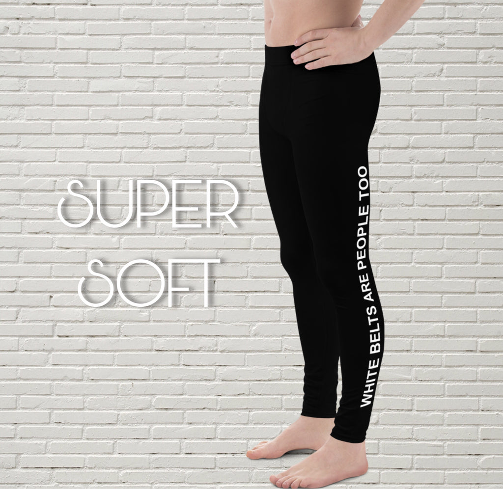 "Men's Leggings | ""White Belts Are People Too"" - EverLegendary athletic Wear For Yoga, Weight Lifting, & BJJ/Jiu Jitsu"