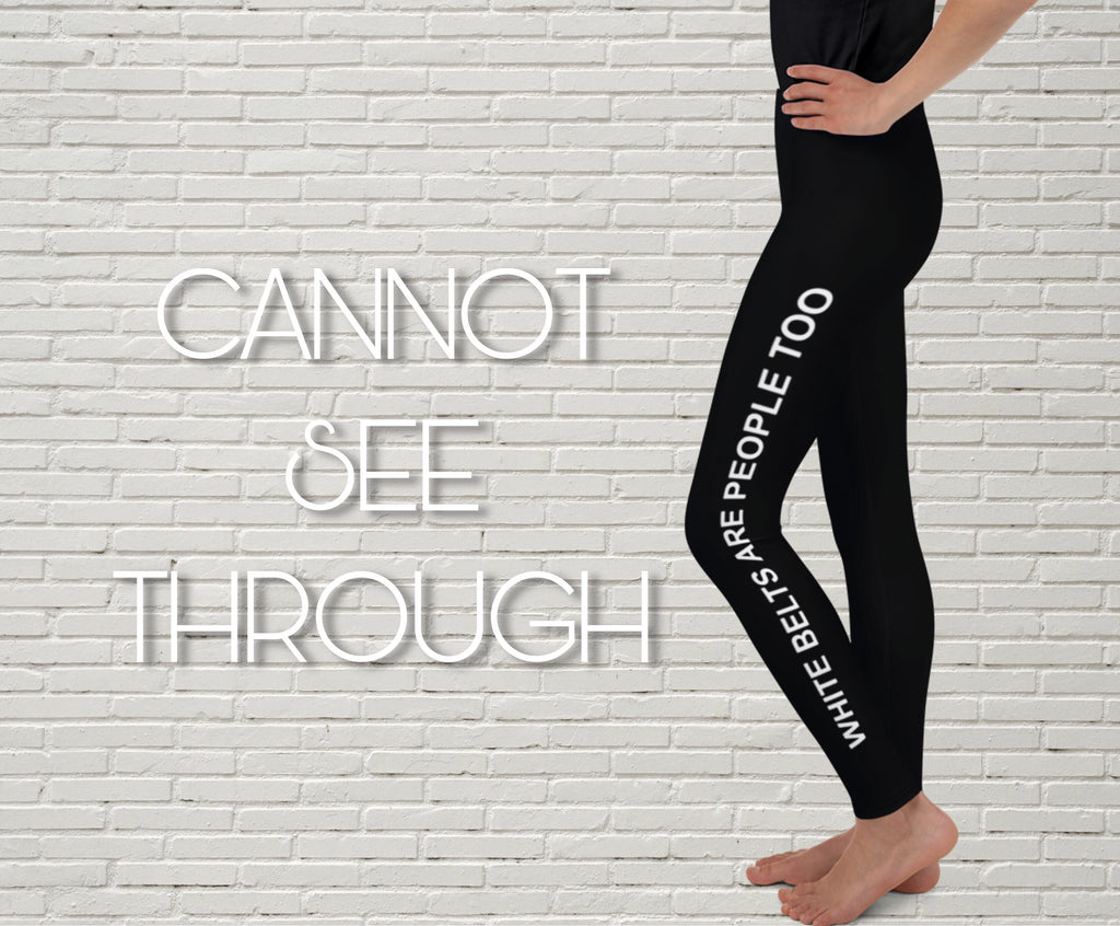 "Youth Leggings | ""White Belts Are People Too"" - EverLegendary athletic Wear For Yoga, Weight Lifting, & BJJ/Jiu Jitsu"