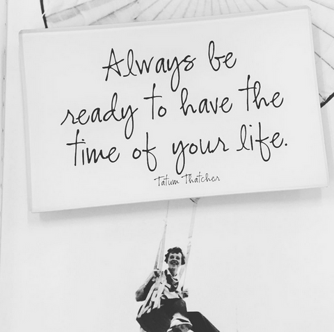 """Always be ready ⭐️⭐️?? to have the time of your life,"" #bensgarden #quote #quoteoftheday on a fabulous ?❤️❤️?? glass #decoupage tray. Link in profile ???? to buy on bensgarden.com #madeinamerica #style #tastemakers #brooklyn #homestyle #home #makeyousmilestyle #quotes #wellsaid #benbusko #artist #entrepreneur #solucky #grateful #instaquote #love"