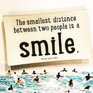 The Smallest Distance Between Two People Is A Smile Decoupage Glass Tray - Bensgarden.com