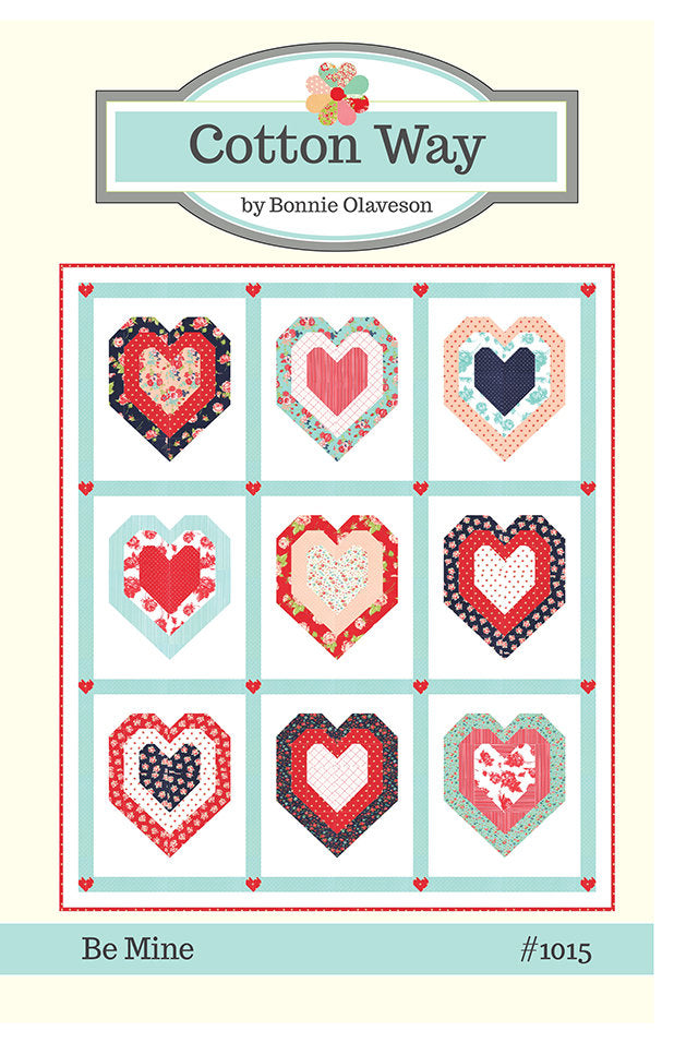 "Be Mine Quilt Pattern - Bonnie Olaveson - Cotton Way - Moda Fabric - Smitten Fabric - 73"" x 85"" Quilt from Cherry Creek Fabric & Crafts Collection at Cherry Creek Fabric"