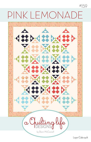 Pink Lemonade Quilt Pattern from Sherri McConnell Collection at Cherry Creek Fabric